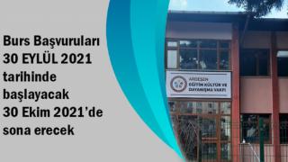 Burs Başvuruları 30 EYLÜL'de başlayıp 30 Ekim 2021'de sona erecek
