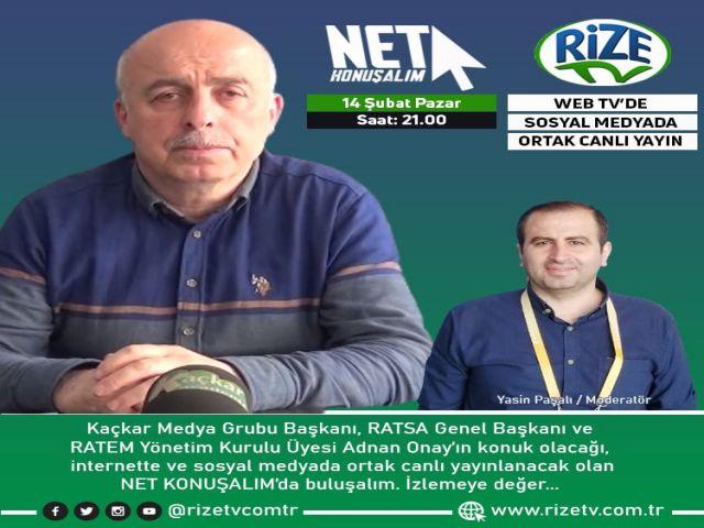 Net Konuşalım - RATEM Yönetim Kurulu Üyesi Adnan Onay