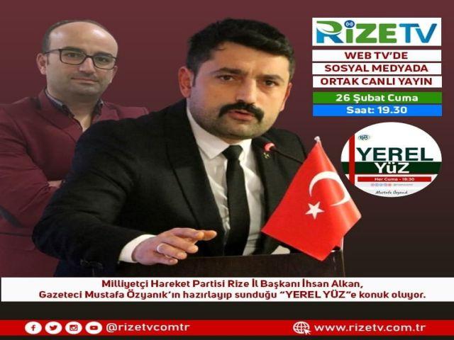 Yerel Yüz - MHP Rize İl Başkanı İhsan Alkan